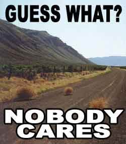 Guess what nobody cares