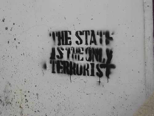 The State Is The Only Terrorist